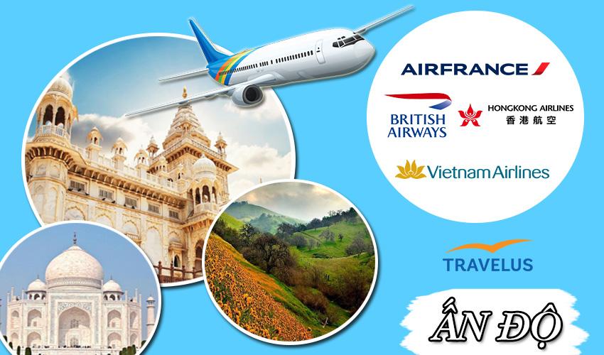 Các hãng máy bay đi Ấn Độ nhiều khuyến mãi vô cùng ấn tượng
