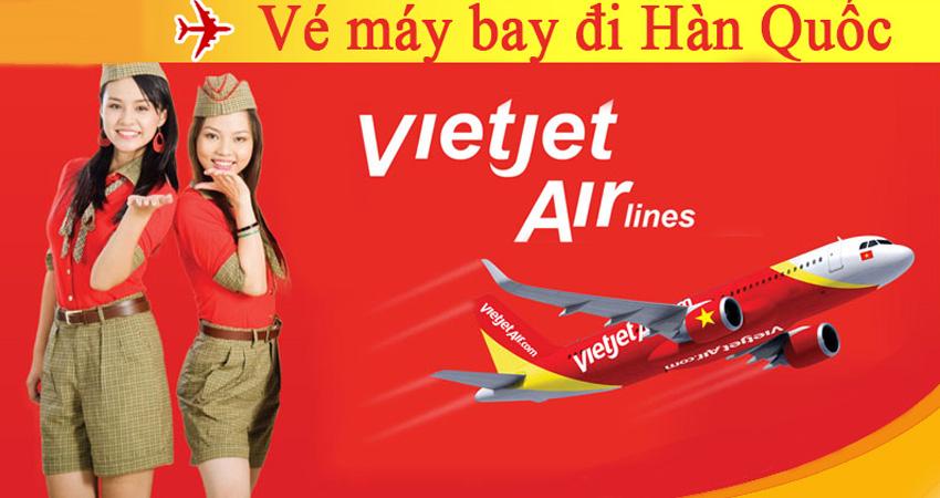 Vé máy bay đi Hàn Quốc Vietjet Air bao nhiêu tiền