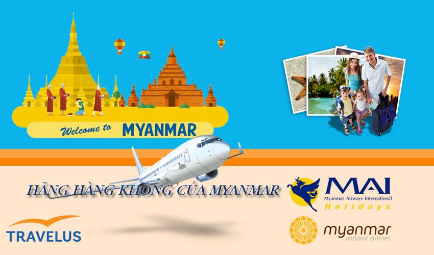 Những hãng hàng không Myanmar lựa chọn hết sức tuyệt vời