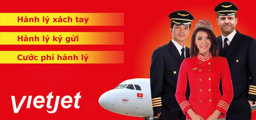 Quy định về hành lý xách tay, hành lý ký gửi Vietjet Air bạn nên biết