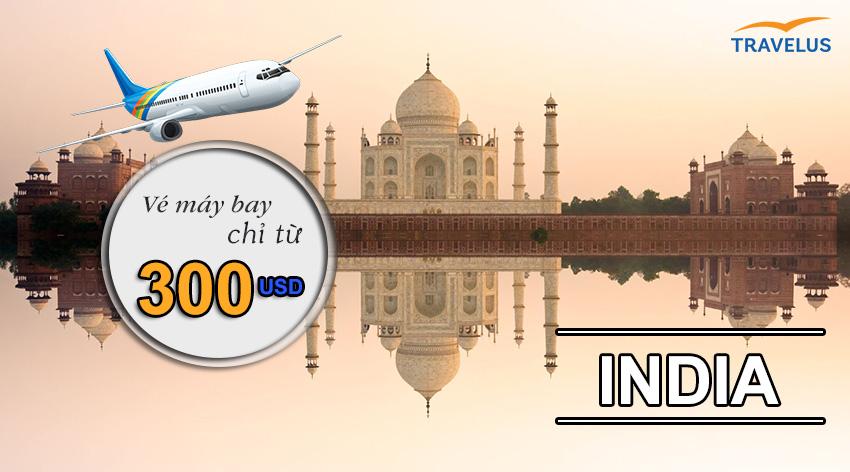 Kinh nghiệm mua vé máy bay giá rẻ đi Ấn Độ cho dân du lịch tự túc