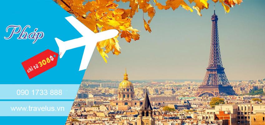 Kinh nghiệm mua vé máy bay giá rẻ đi Pháp khứ hồi