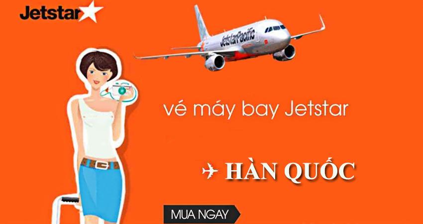 Vé máy bay đi Hàn Quốc hãng Jetstar Pacific Airlines bao nhiêu