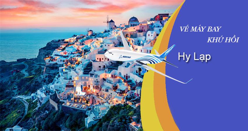 Vé máy bay đi Hy Lạp khứ hồi giá cả ra sao bây giờ vậy