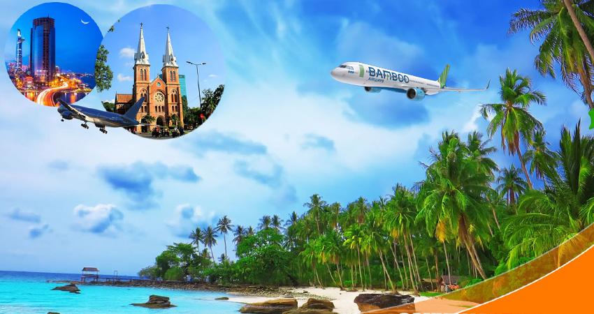 Vé máy bay đi Sài Gòn hãng Bamboo Airways giá rẻ nhất