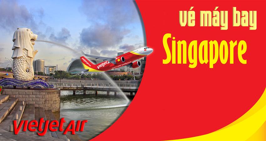 Vé máy bay đi Singapore Vietjet Air giá cập nhập liên tục mỗi ngày
