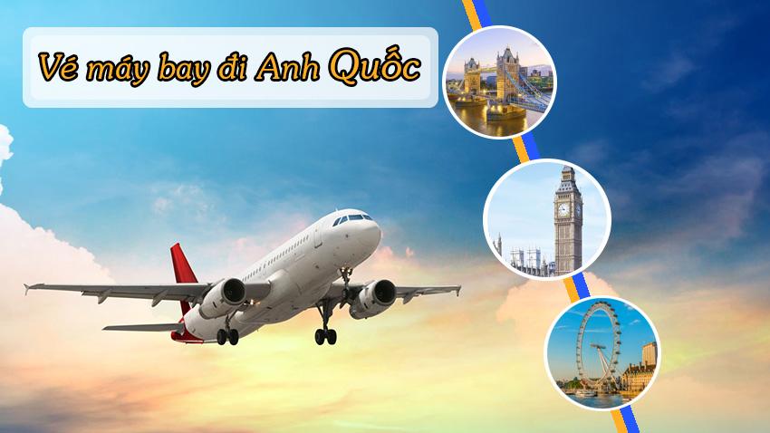 Đặt vé máy bay đi Anh tháng nào rẻ nhất bạn đã biết?