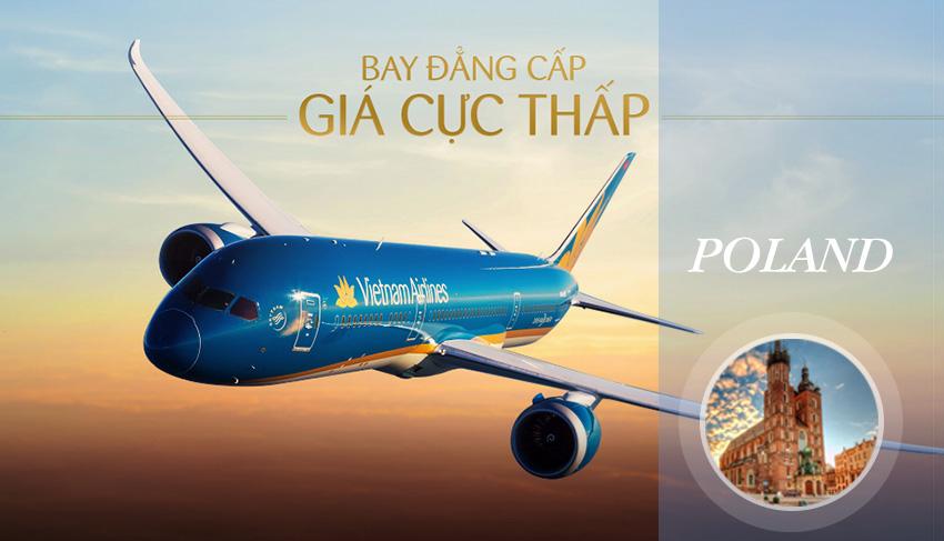 Vé máy bay đi Ba Lan Vietnam Airlines siêu khuyến mãi đầy bất ngờ