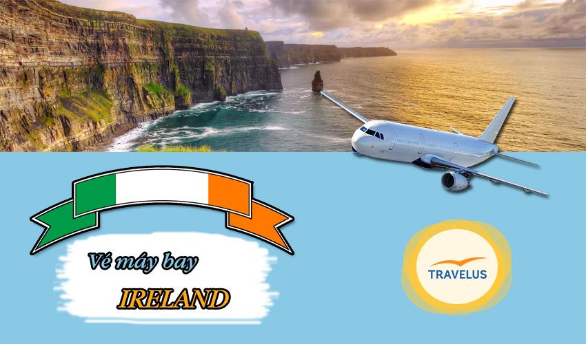 Giá vé máy bay đi Ireland bao nhiêu tiền nhỉ?