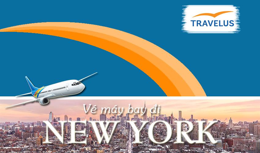 Vé máy bay đi New York bao nhiêu tiền? Book ngay để nhận ưu đãi lớn !