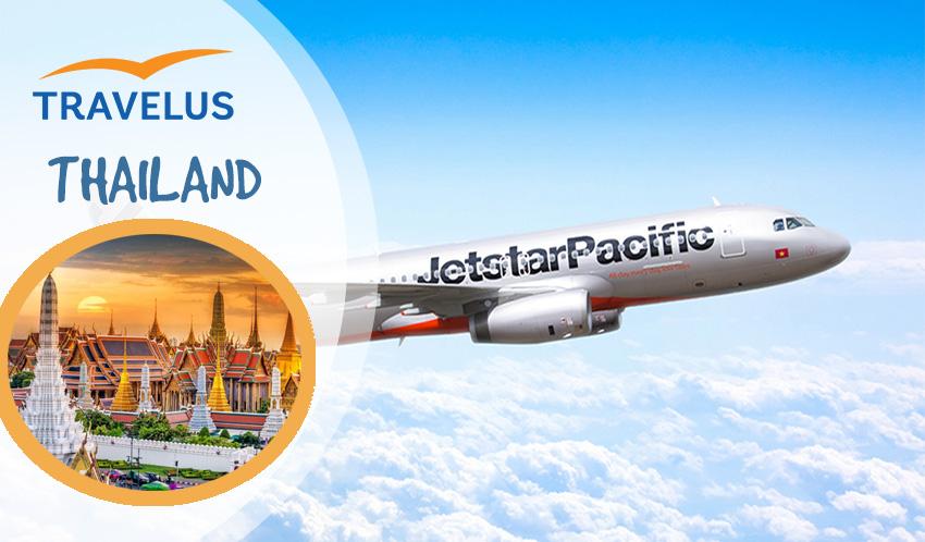 Vé máy bay Jetstar đi Thái Lan giá rẻ UPDATE liên tục