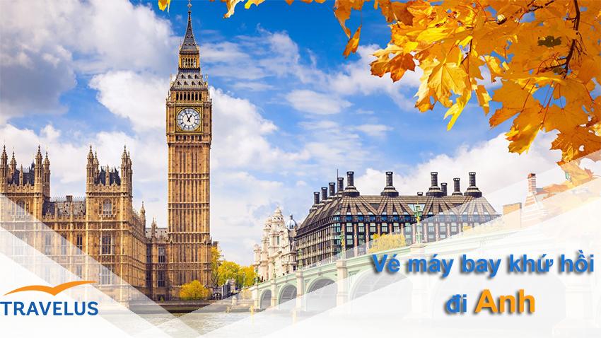 Giá vé máy bay khứ hồi đi Anh quốc không thể rẻ hơn