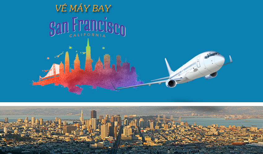 ve-may-bay-san-francisco